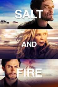 Salt and Fire 2016