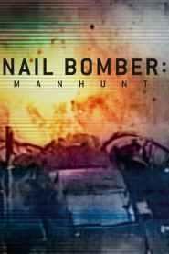Nail Bomber: Manhunt 2021