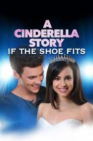 A Cinderella Story: If the Shoe Fits 2016