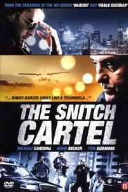 The Snitch Cartel 2012