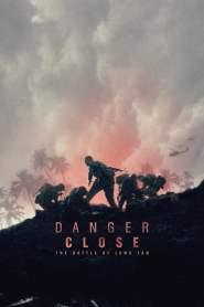 Danger Close: The Battle of Long Tan 2019
