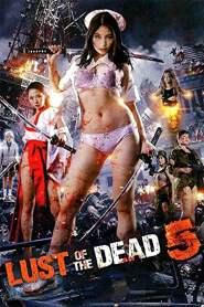 Rape Zombie: Lust of the Dead 5 2014