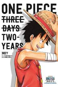 """One Piece """"3D2Y"""": Overcome Ace's Death! Luffy's Vow to his Friends 2014"""