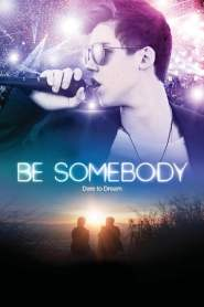 Be Somebody 2016