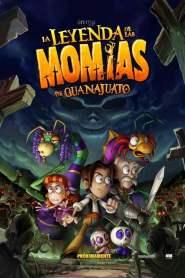 Legend Quest: The Legend of the Guanajuato Mummies 2014