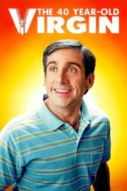 The 40 Year Old Virgin 2005