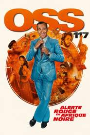 OSS 117: From Africa with Love 2021