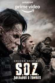 S.O.Z: Soldiers or Zombies 2021