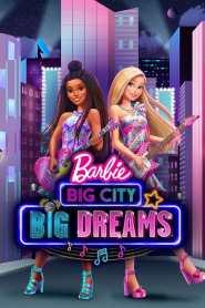 Barbie: Big City, Big Dreams 2021