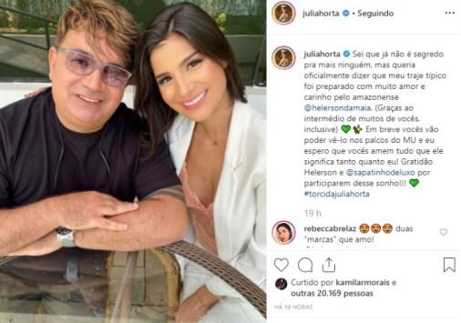 A Miss Brasil 2019, Júlia Horta, agradeceu o estilista parintinense, Helerson Maia, em uma publicação no seu perfil do Instgram - Foto: Reprodução/Instagram
