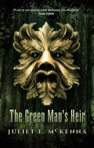The Green Man's Heir by Juliet E McKenna