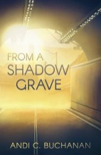 From A Shadow Grave by Andi C. Buchanan, cover by Emma Weakley