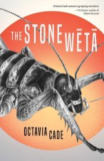 The Stone Weta by Octavia Cade, art by Emma Weakley