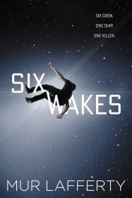 six-wakes-mur-lafferty-683x1024