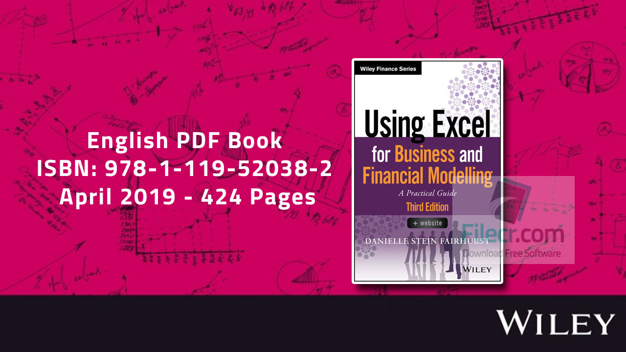 Using Excel for Business and Financial Modelling, 3rd Edition