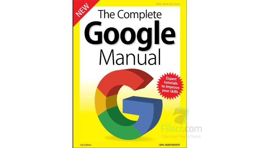 The Complete Google Manual – 4th Edition 2019