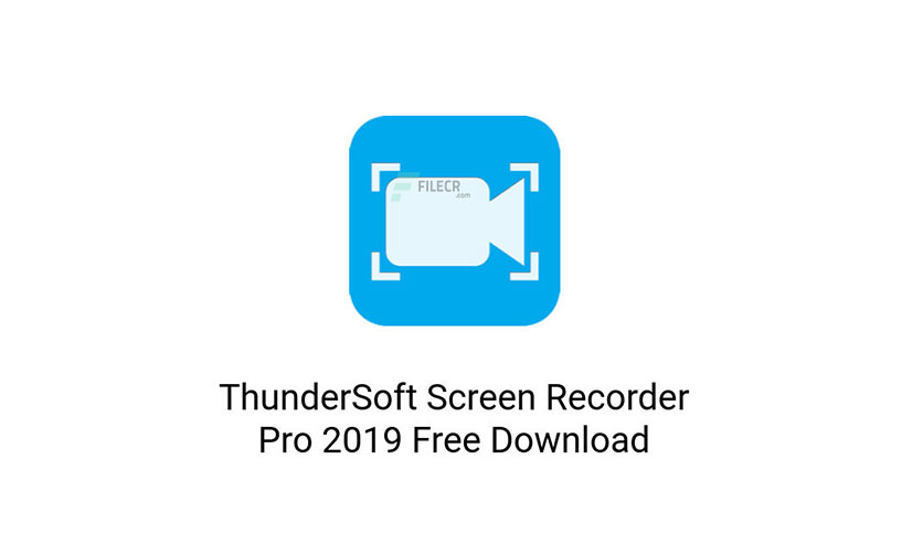 ThunderSoft-Screen-Recorder-Free-Download-04