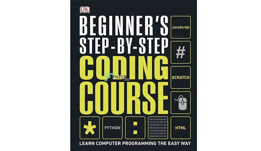 Beginner's Step-by-Step Coding Course by DK