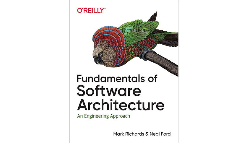 Fundamentals of Software Architecture by Mark Richards