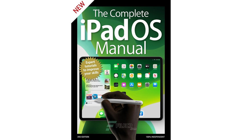 The Complete Ipados Manual - 3rd Edition 2020