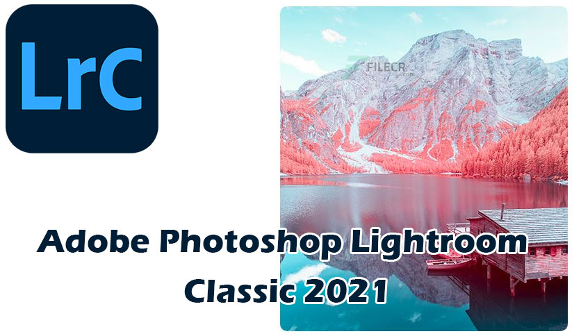 Adobe-Photoshop-Lightroom-Classic-2021-Free-Download