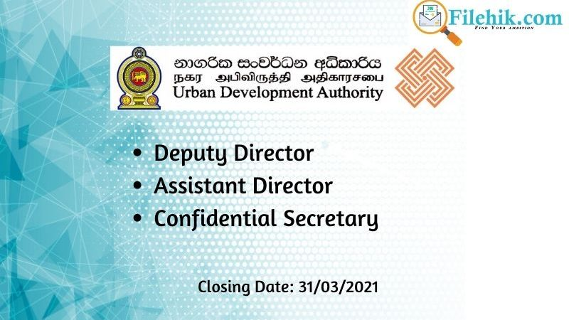 Deputy Director, Assistant Director, Confidential Secretary