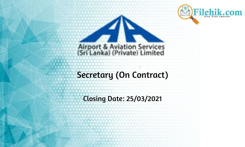 Secretary (On Contract) – Airport & Aviation Services 2021 Opportunities