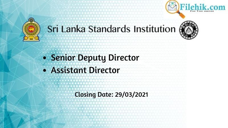 Senior Deputy Director, Assistant Director - Sri Lanka Standards Institution (1)