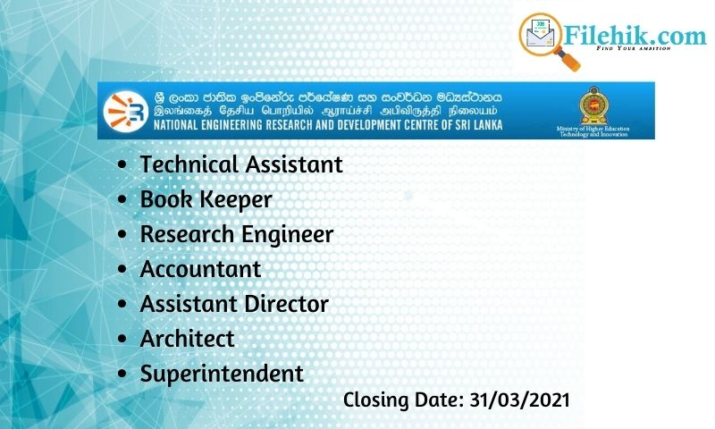 Technical Assistant, Book Keeper, Research Engineer, Accountant, Assistant Director, Architect, Superintendent – National Engineering Research And Development Centre 2021 Opportunities
