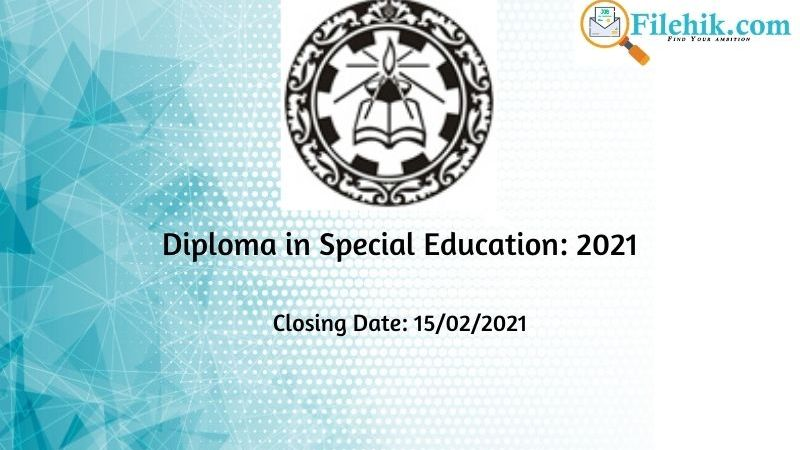 Diploma in Special Education: 2021