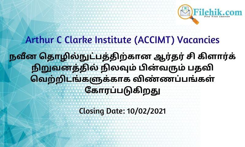 Deputy Director General, Director, Software Engineer, System Engineer – Arthur C Clarke Institute For Modern Technologies