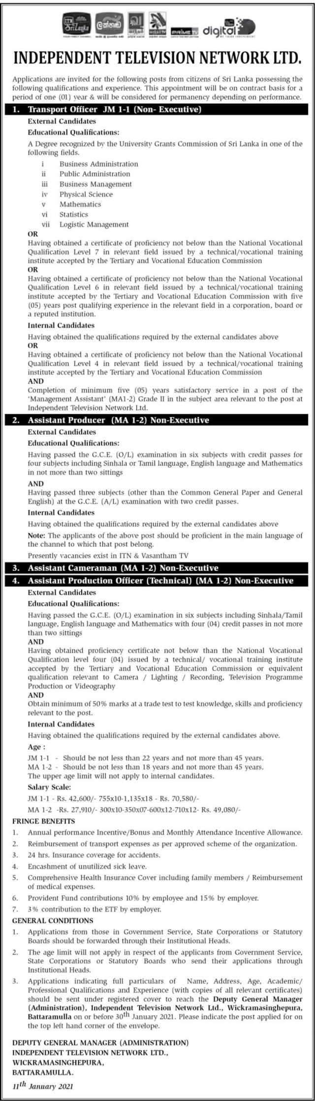 Transport Officer, Assistant Producer, Assistant Cameraman, Assistant Production Officer (Technical)