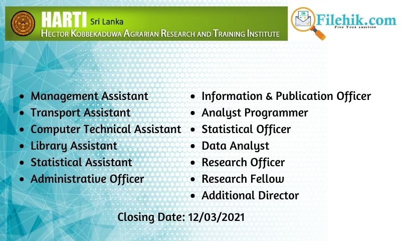 Computer Technical Assistant, Transport Assistant, Management Assistant, Library Assistant – Hector Kobbekaduwa Agrarian Research & Training Institute