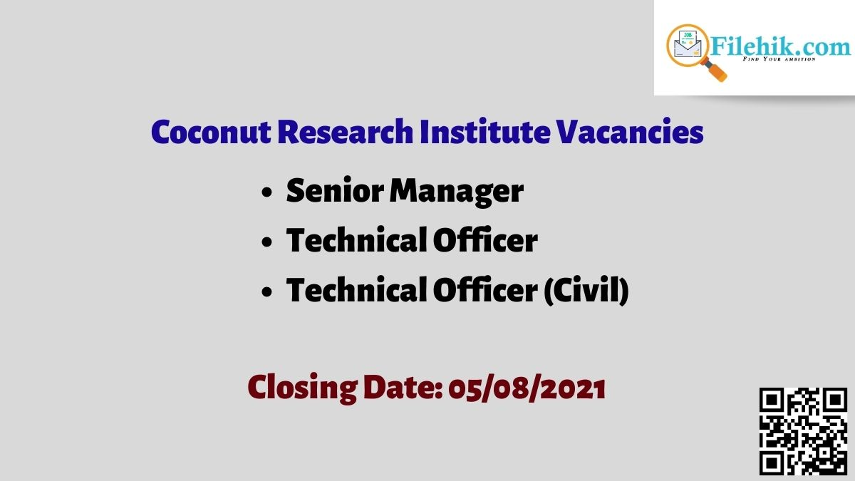 Coconut Research Institute Career Opportunities 2021