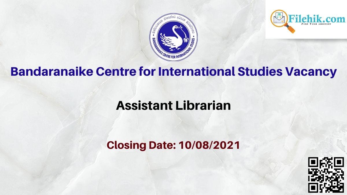 Bandaranaike Centre For International Studies Career Opportunities 2021