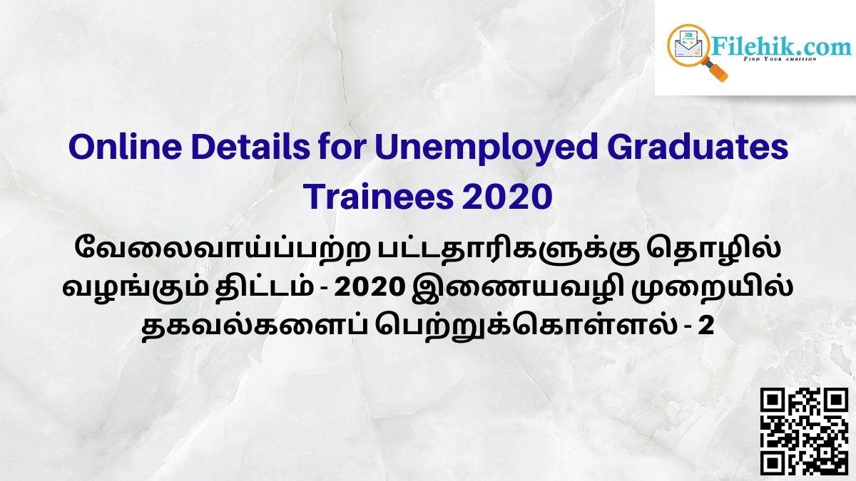 Online Details For Unemployed Graduates Trainees 2020
