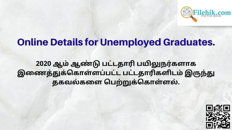 Online Details for Unemployed Graduates.