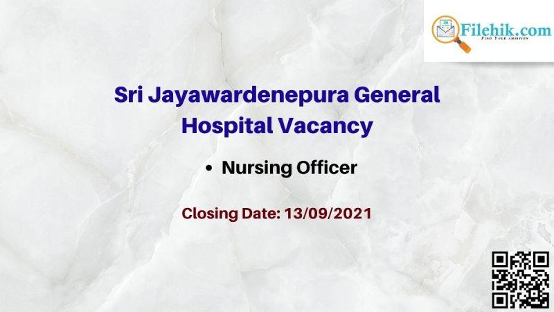 Sri Jayawardenepura General Hospital Vacancy
