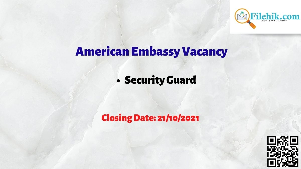 American Embassy Career Opportunities 2021