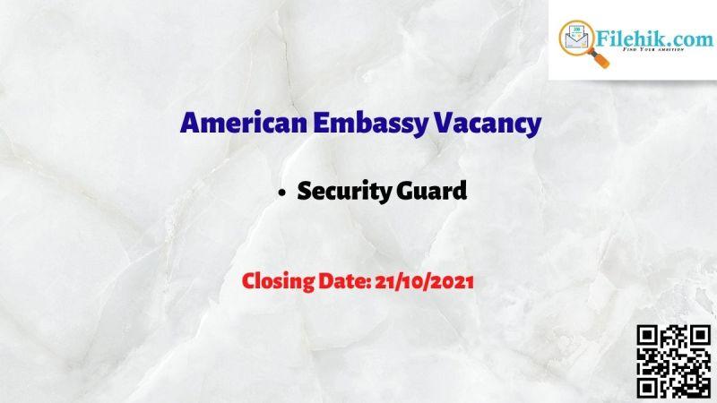 American Embassy Vacancy