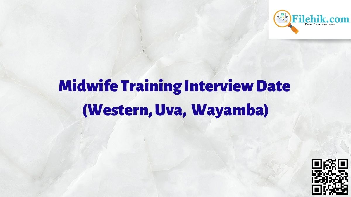 Midwife Training Interview Date 2021
