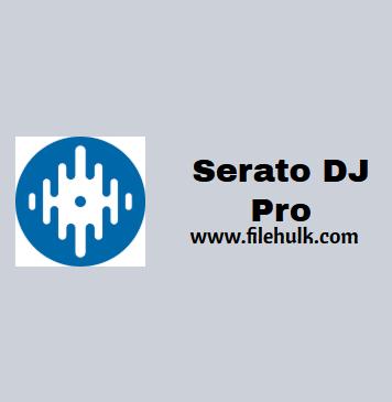 Serato DJ Pro Free Download