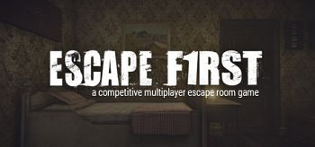 Escape First 2019 [SKIDROW]