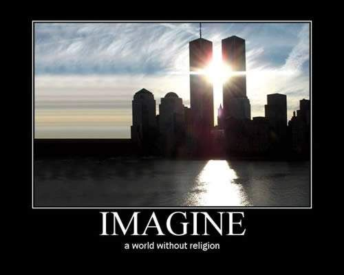 Imagine a world without religion - World Trade Center