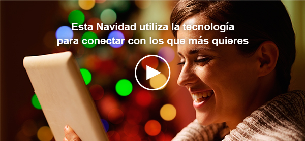 Esta navidad utiliza la tecnología para conectar con los que más quieres