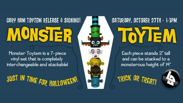 Gary Ham's Monster Toytem Release & Signing at Lulubell Toy Bodega Flyer