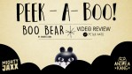 Andrea Kang's Boo Bear Video Review with Peter Kato