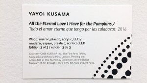 Yayoi Kusama's All the Eternal Love I Have for the Pumpkins - information tag