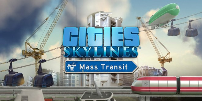 Cities: Skylines Mass Transit
