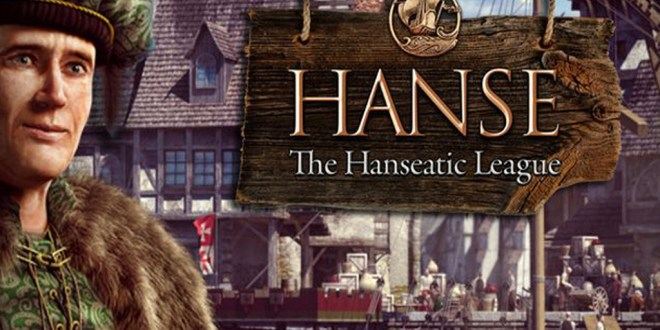 Hanse - The Hanseatic League